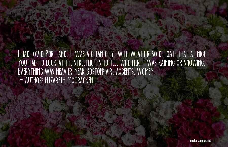 Portland Quotes By Elizabeth McCracken
