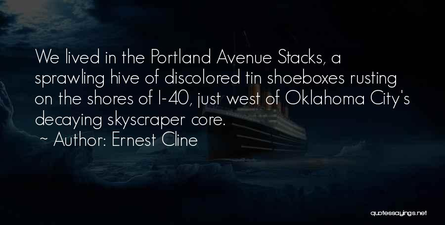 Portland Quotes By Ernest Cline