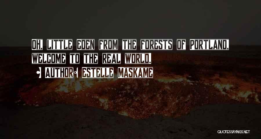 Portland Quotes By Estelle Maskame