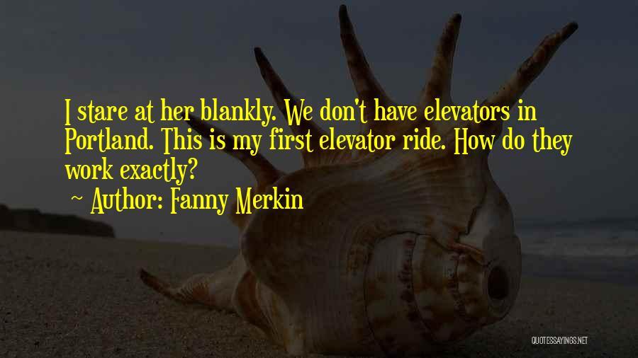 Portland Quotes By Fanny Merkin
