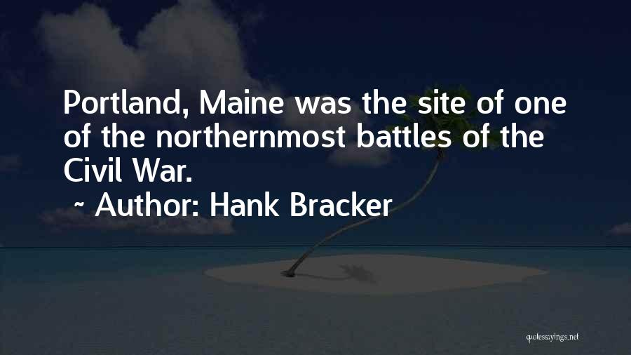 Portland Quotes By Hank Bracker