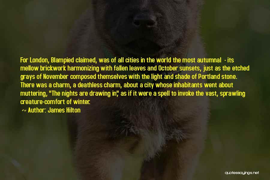 Portland Quotes By James Hilton