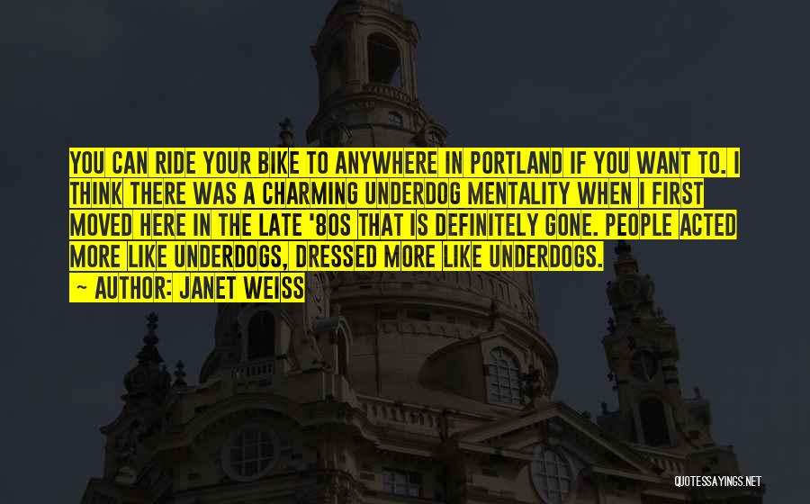 Portland Quotes By Janet Weiss