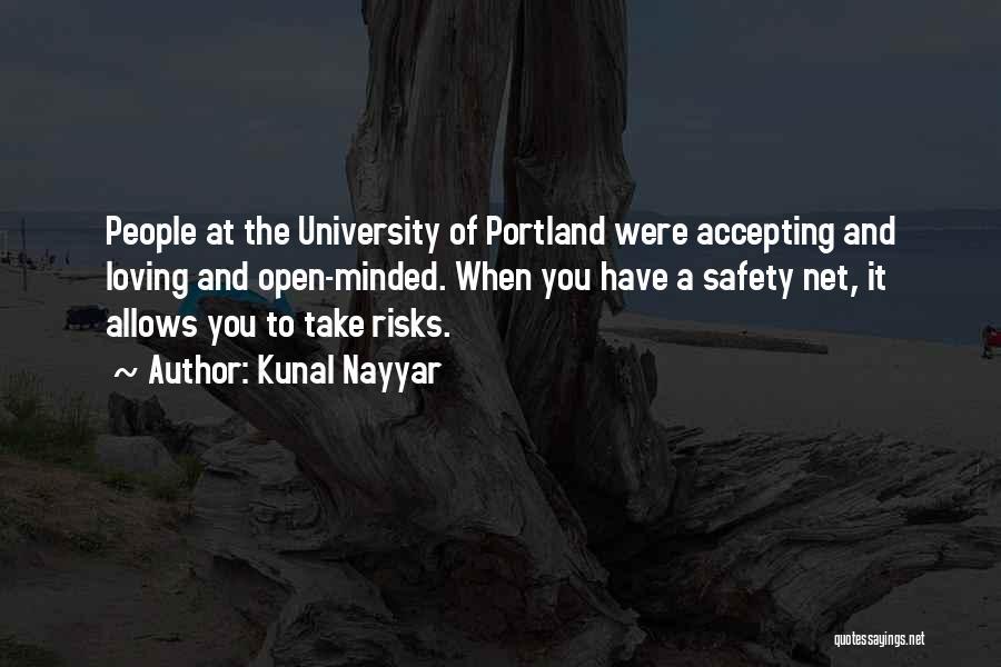 Portland Quotes By Kunal Nayyar