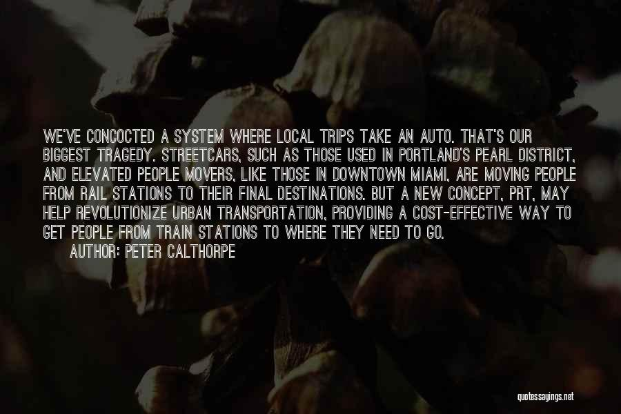 Portland Quotes By Peter Calthorpe