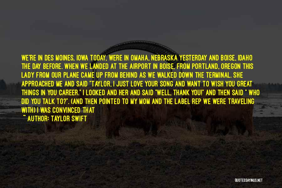 Portland Quotes By Taylor Swift