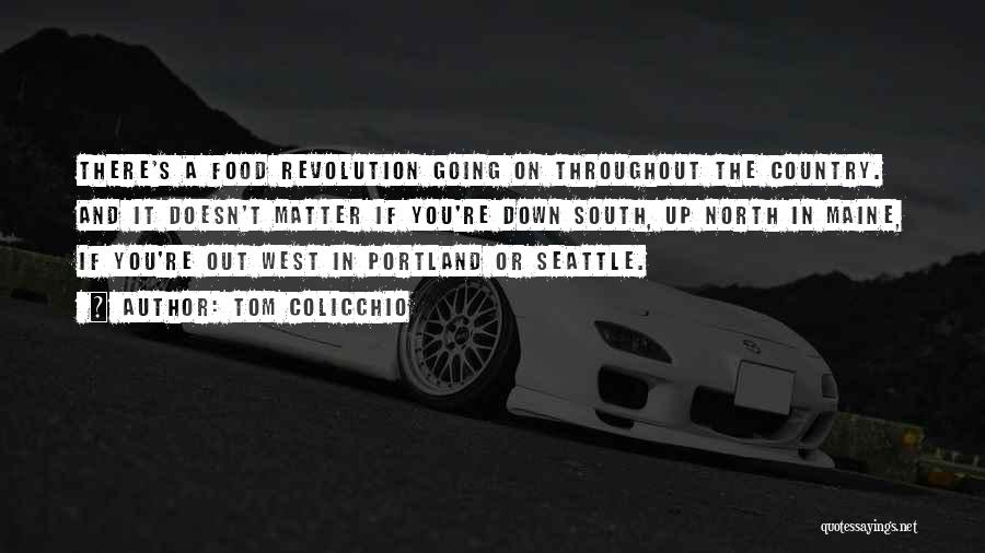 Portland Quotes By Tom Colicchio