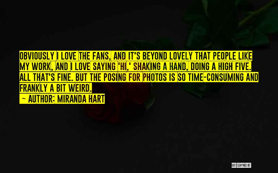 Posing For Photos Quotes By Miranda Hart