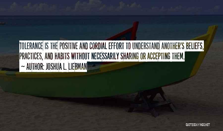 Positive Accepting Quotes By Joshua L. Liebman