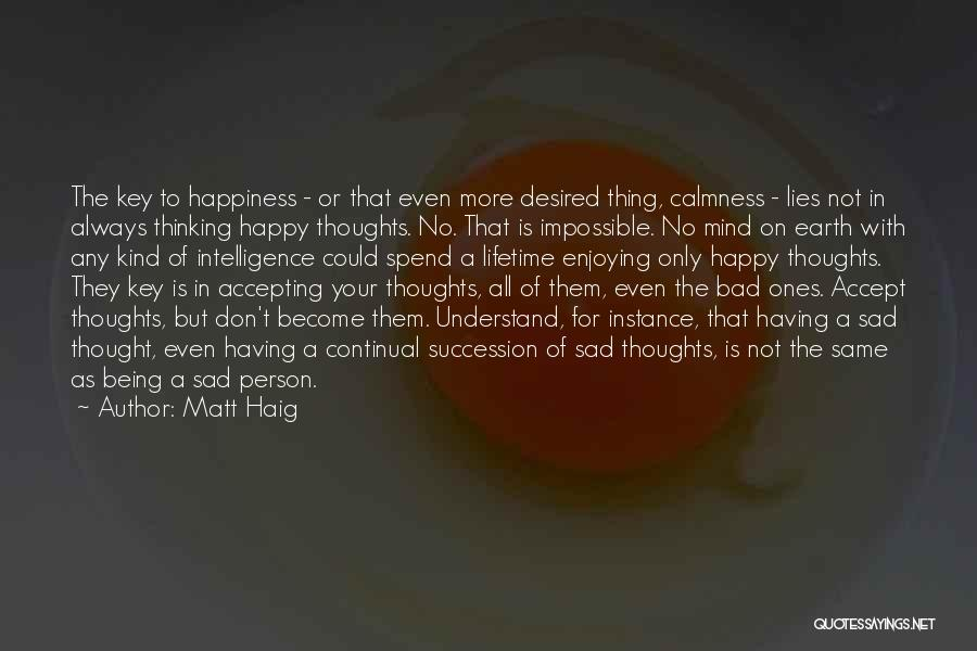Positive Accepting Quotes By Matt Haig