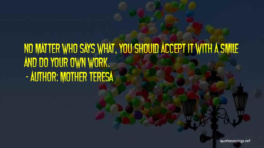 Positive Accepting Quotes By Mother Teresa