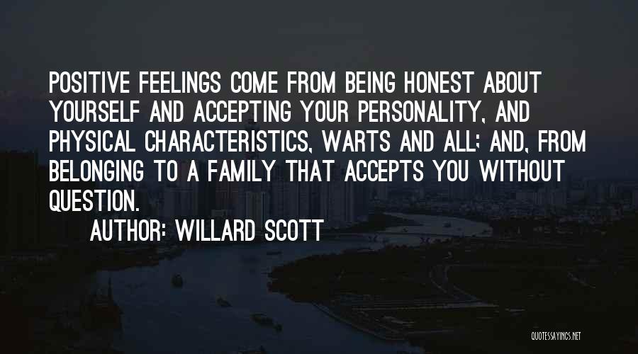 Positive Accepting Quotes By Willard Scott