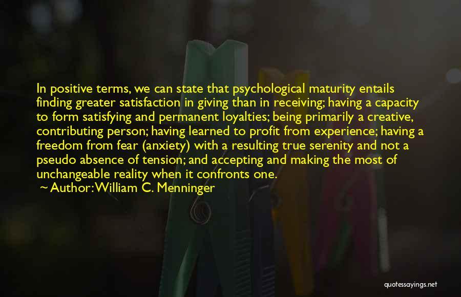 Positive Accepting Quotes By William C. Menninger