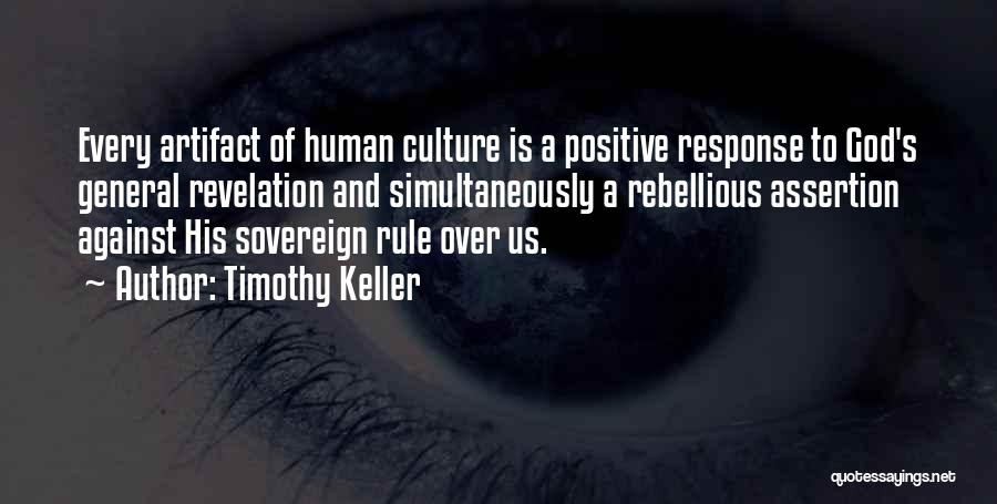 Positive Assertion Quotes By Timothy Keller