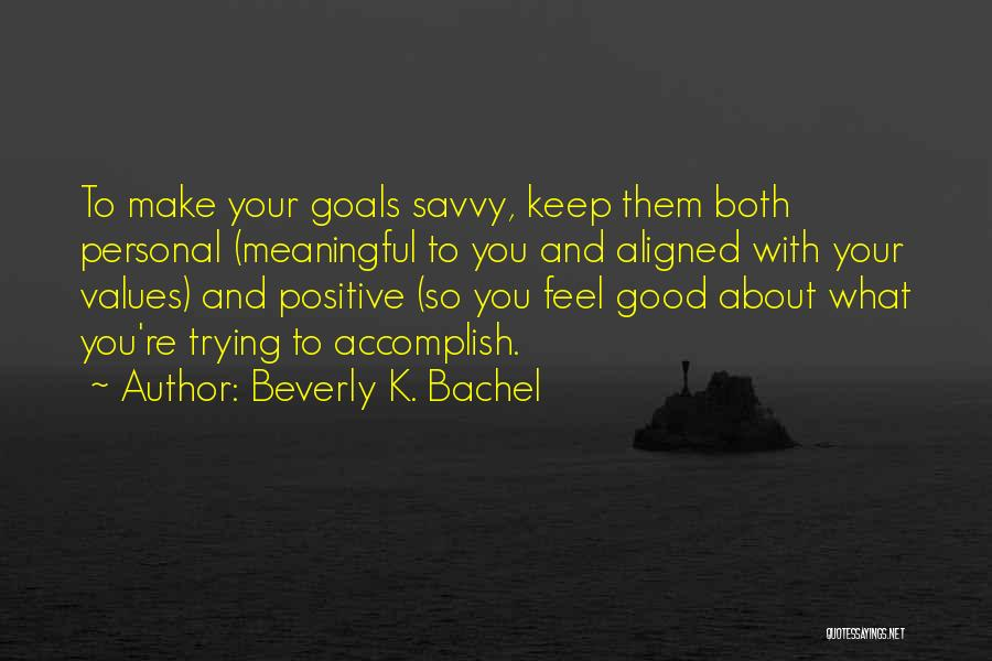 Positive Co Parenting Quotes By Beverly K. Bachel