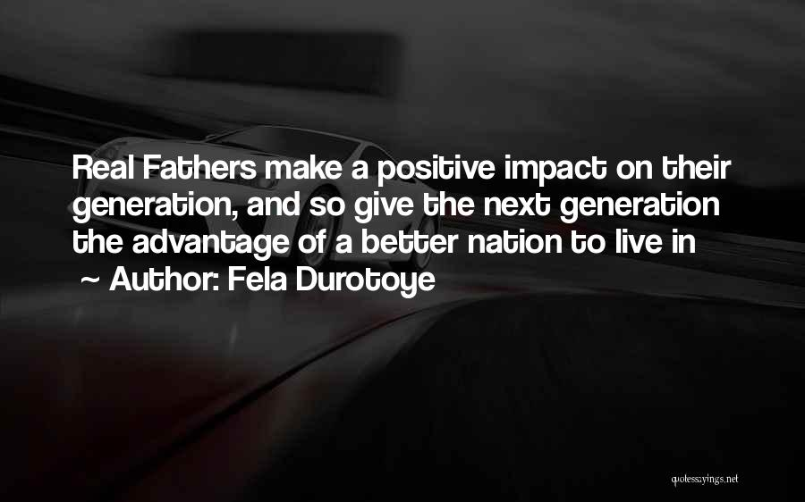 Positive Co Parenting Quotes By Fela Durotoye