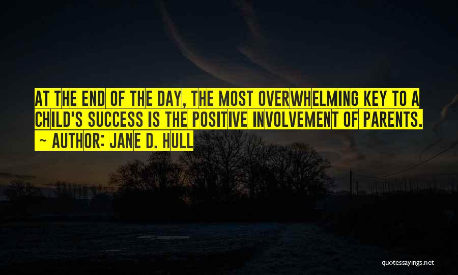 Positive Co Parenting Quotes By Jane D. Hull