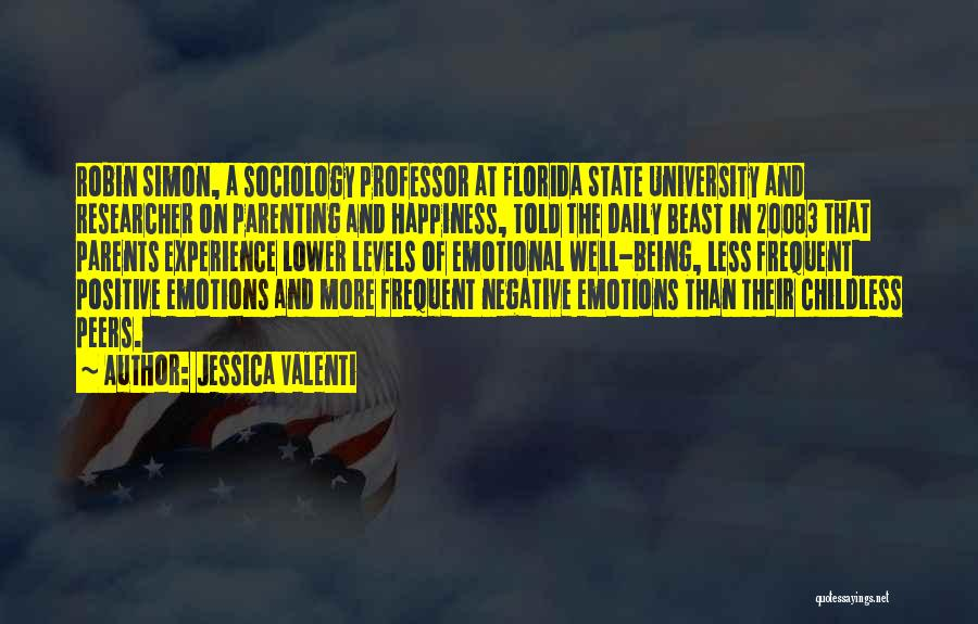 Positive Co Parenting Quotes By Jessica Valenti