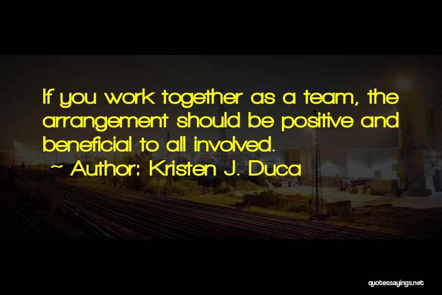 Positive Co Parenting Quotes By Kristen J. Duca