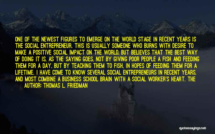 Positive Co Worker Quotes By Thomas L. Friedman