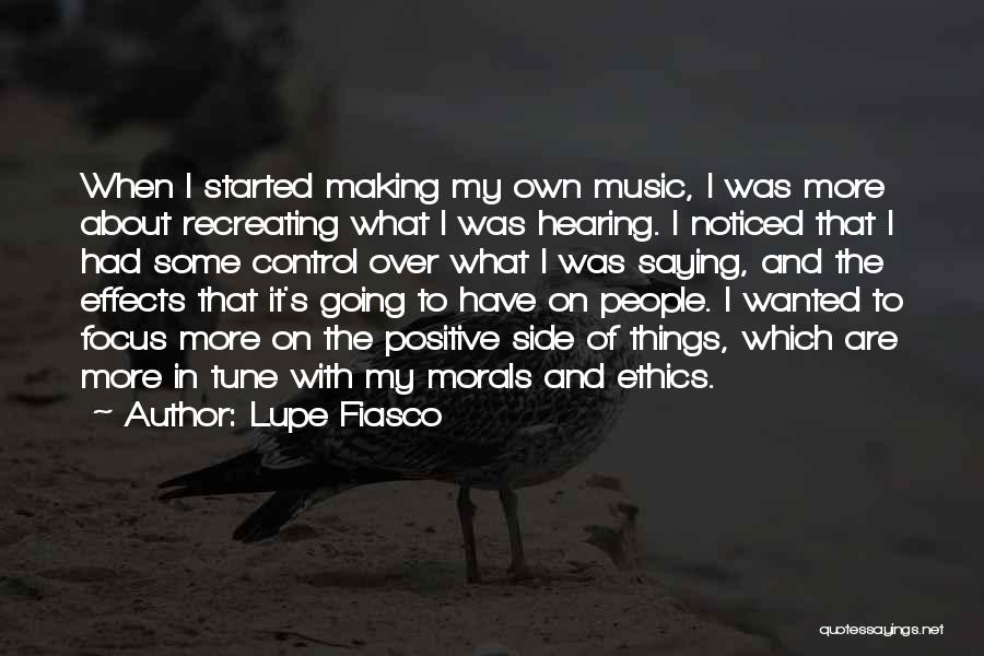 Positive Effects Of Music Quotes By Lupe Fiasco