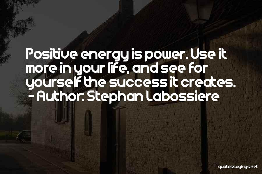 Enlightone: Top 100 Quotes & Sayings About Positive Energy