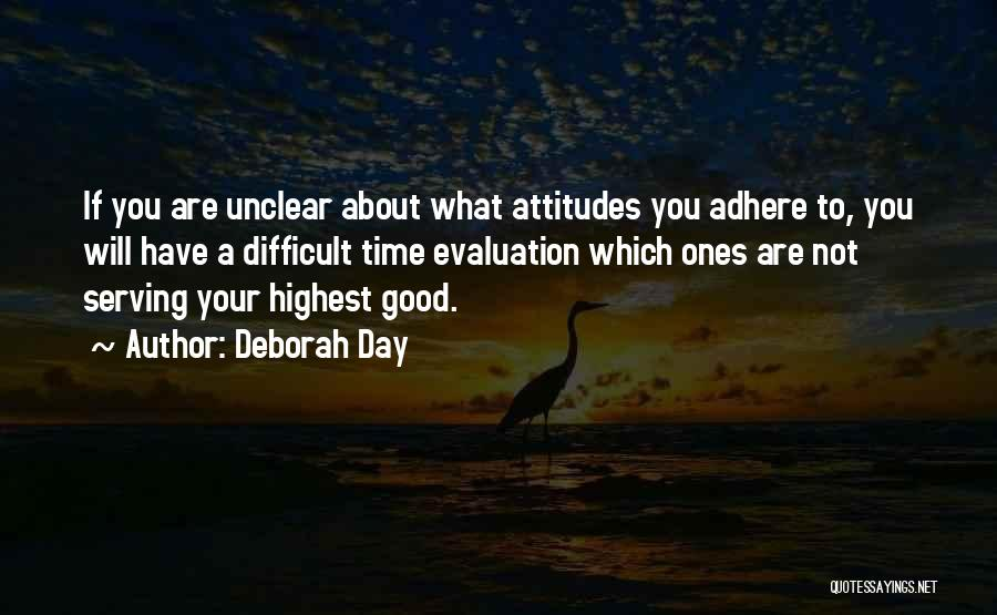 Positive Evaluation Quotes By Deborah Day