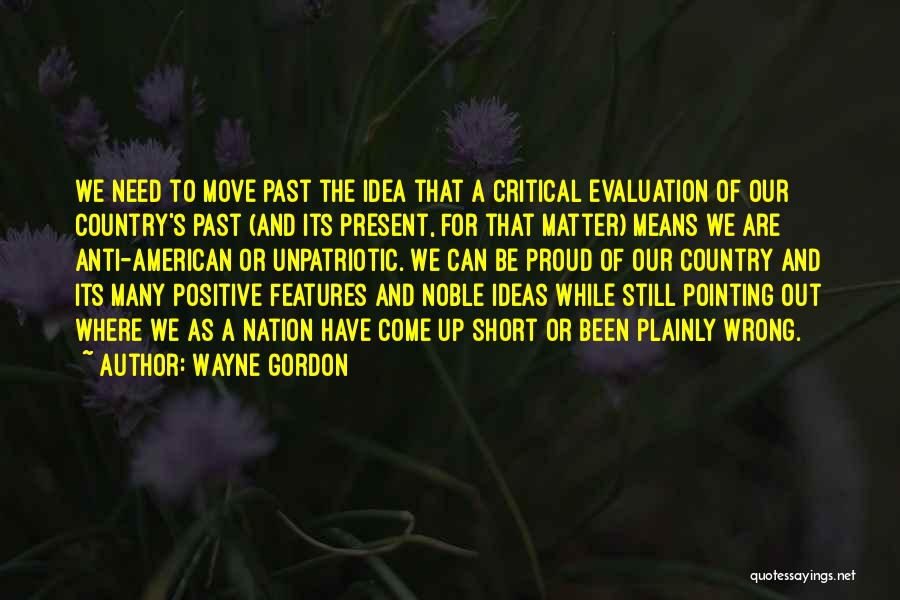 Positive Evaluation Quotes By Wayne Gordon