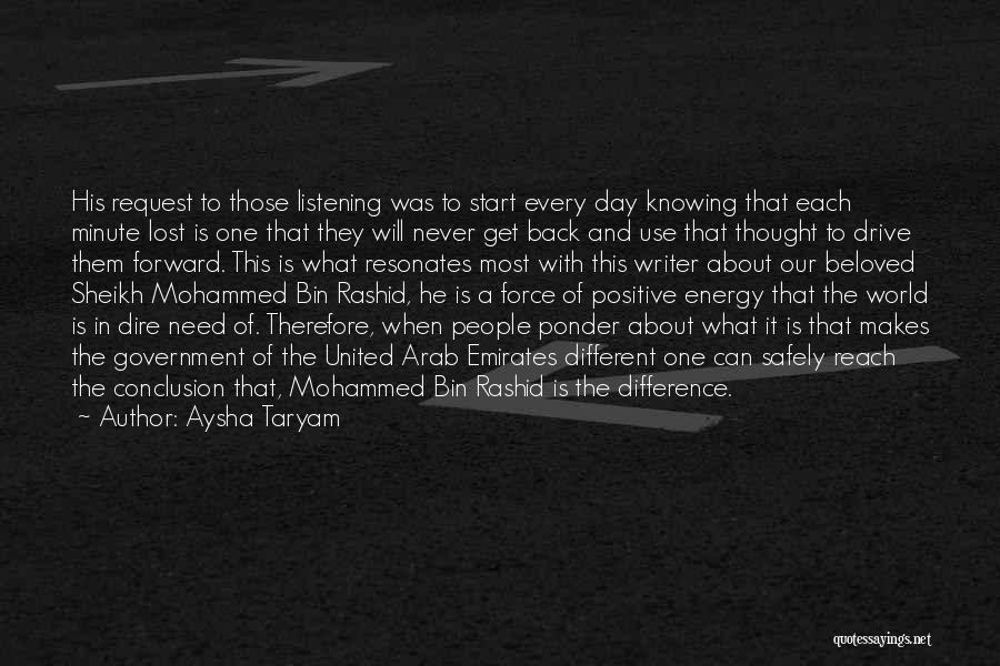 Positive Forward Thinking Quotes By Aysha Taryam