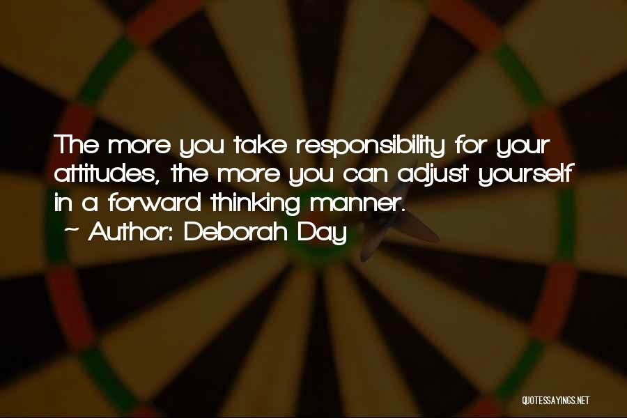 Positive Forward Thinking Quotes By Deborah Day