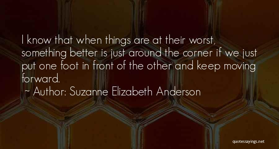 Positive Forward Thinking Quotes By Suzanne Elizabeth Anderson