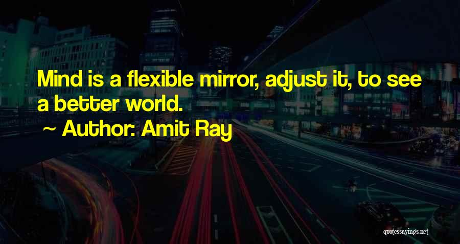 Positive Mind Power Quotes By Amit Ray
