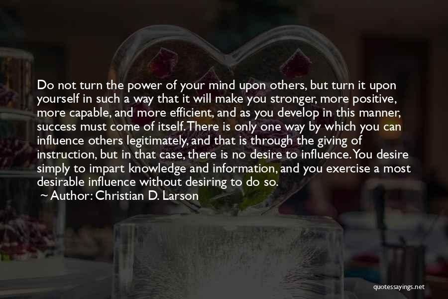 Positive Mind Power Quotes By Christian D. Larson