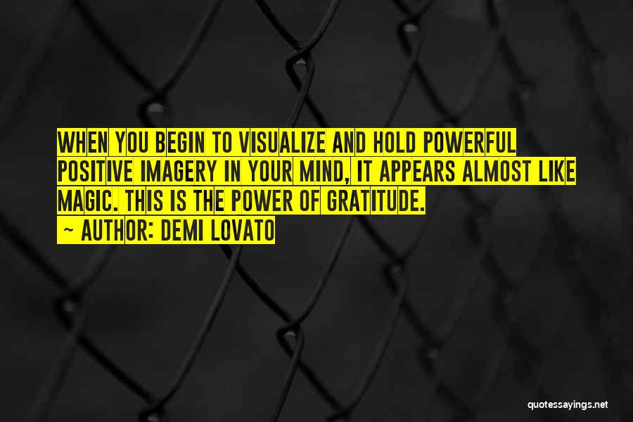 Positive Mind Power Quotes By Demi Lovato