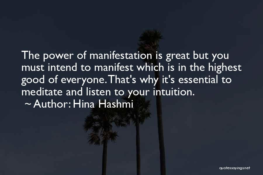 Positive Mind Power Quotes By Hina Hashmi