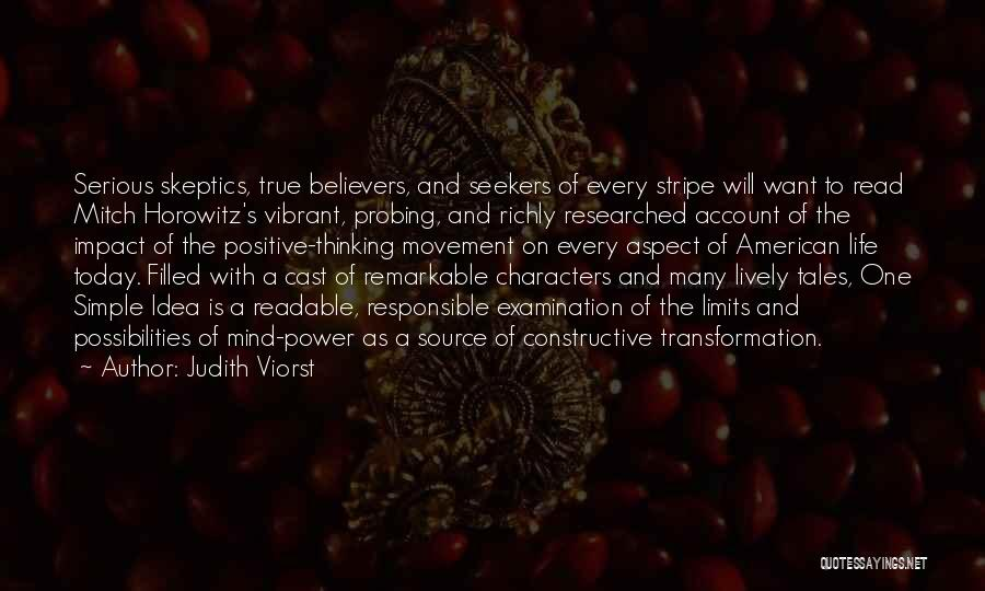 Positive Mind Power Quotes By Judith Viorst