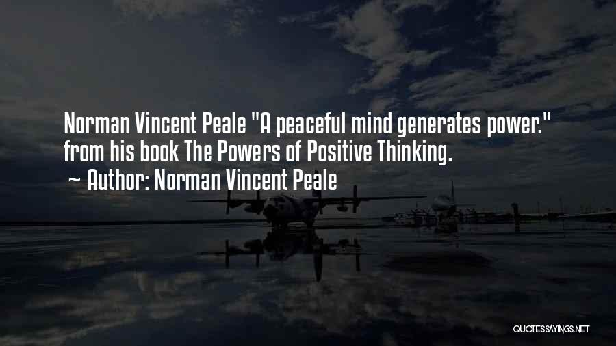 Positive Mind Power Quotes By Norman Vincent Peale