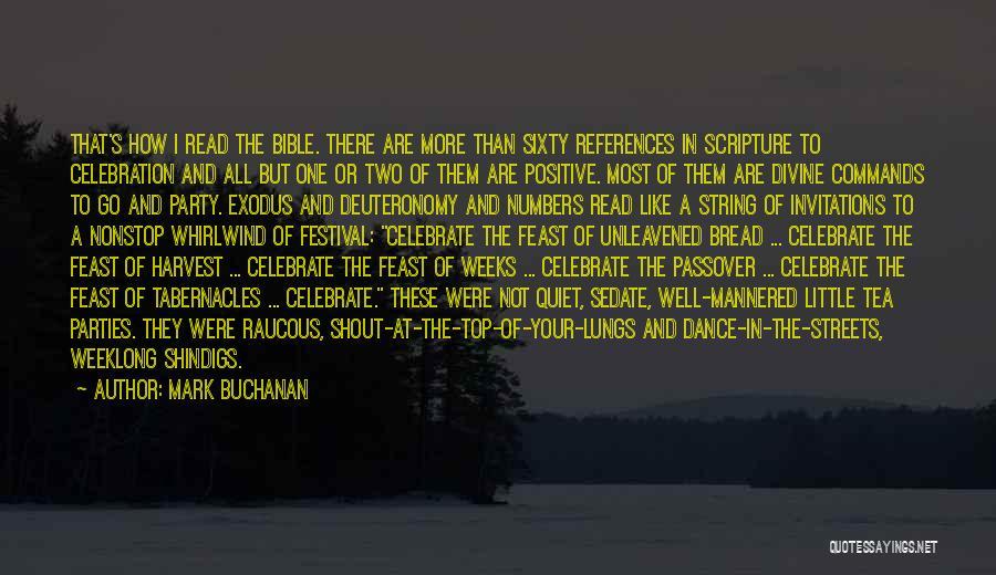 Positive Neighborhood Quotes By Mark Buchanan