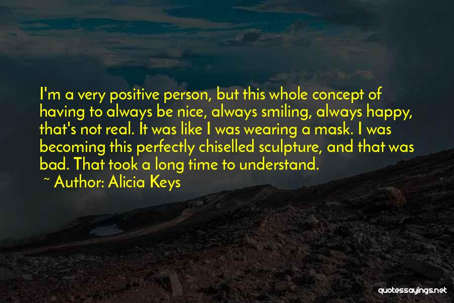 Positive Self Concept Quotes By Alicia Keys