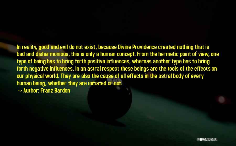 Positive Self Concept Quotes By Franz Bardon