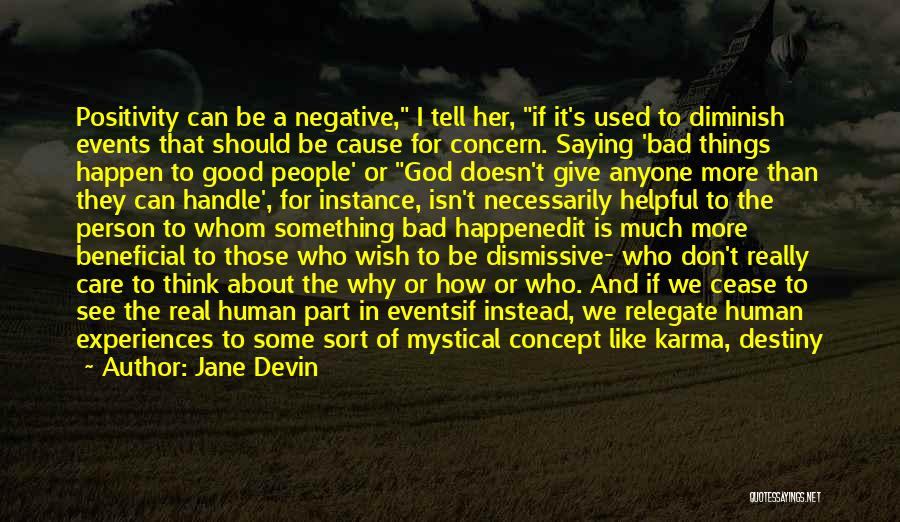 Positive Self Concept Quotes By Jane Devin