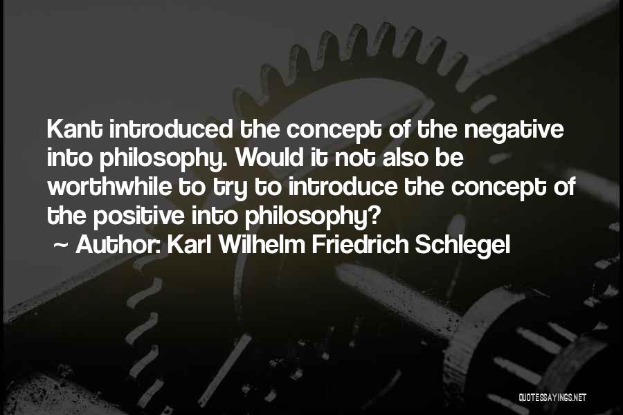 Positive Self Concept Quotes By Karl Wilhelm Friedrich Schlegel