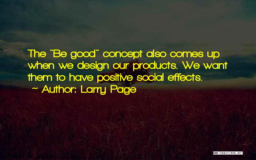 Positive Self Concept Quotes By Larry Page