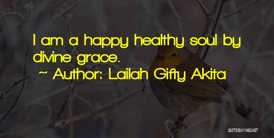 Positive Thinking God Quotes By Lailah Gifty Akita