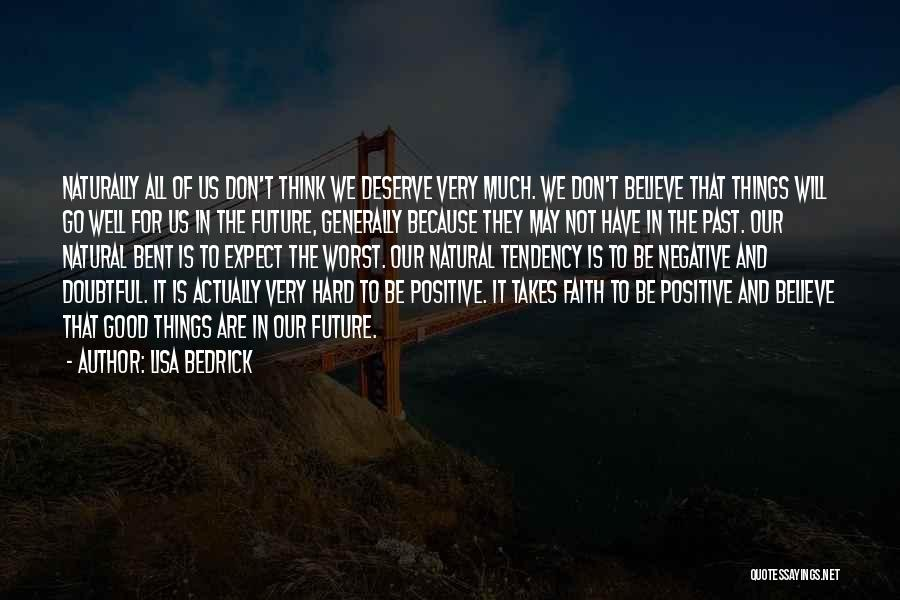 Positive Thinking God Quotes By Lisa Bedrick