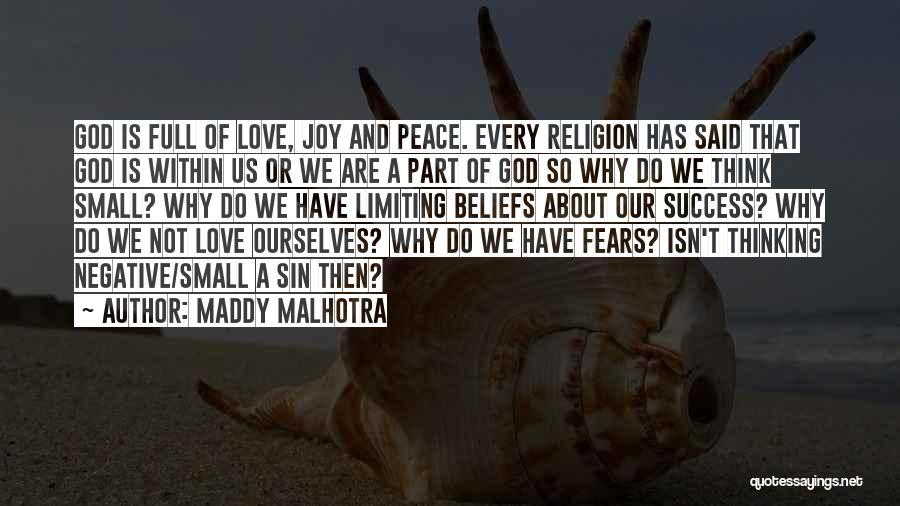 Positive Thinking God Quotes By Maddy Malhotra