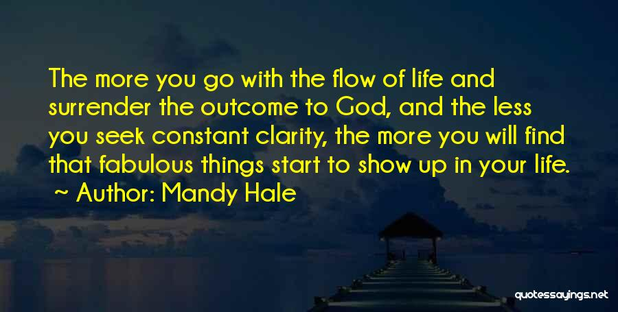 Positive Thinking God Quotes By Mandy Hale