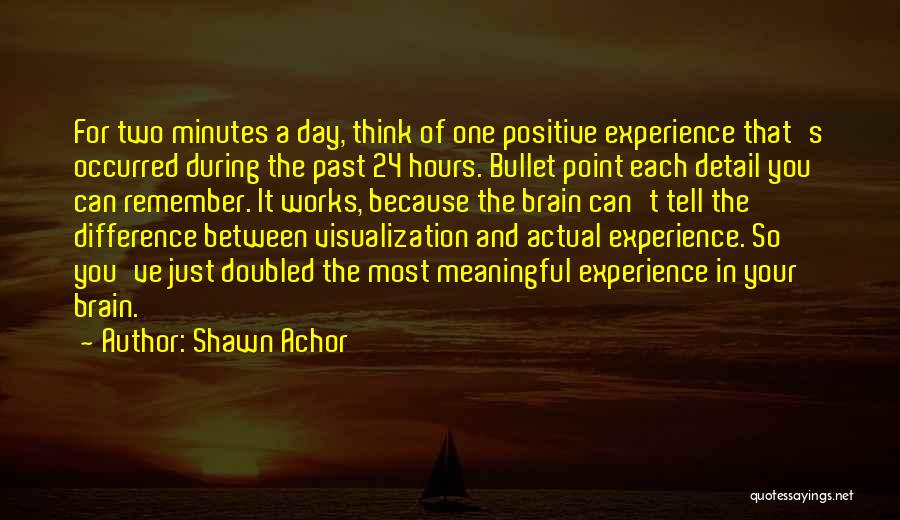 Positive Visualization Quotes By Shawn Achor
