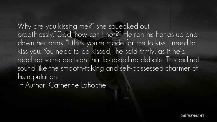 Possessed Love Quotes By Catherine LaRoche