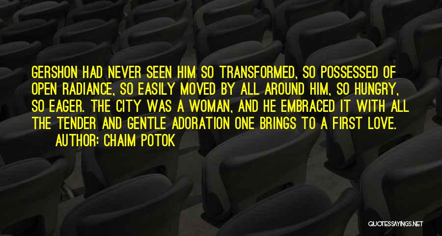Possessed Love Quotes By Chaim Potok